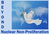 Beyond Nuclear Non-Proliferation