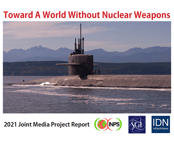 Toward a World without Nuclear Weapons 2021